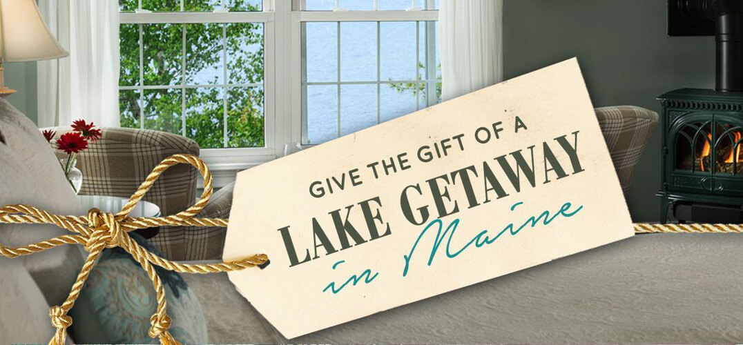 Give the gift of a getaway to Maine
